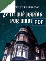 Y tu que harias por amor- Jose Belenguer Serrano.pdf