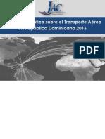 Informe Estadstico Anual sobre el Transporte Areo en Repblica Dominicana 2016
