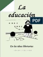 La educacion en las ideas libertarias
