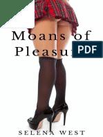 Moans of Pleasure- Bondage Seduction Romance Erotica by West Selena (z-lib.org)