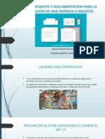 COMERCIANTES Y DOCUMENTACION PARA LA CREACION DE UNA.pptx