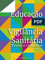 Educanvisa - Educação em Vigilância Sanitária - Textos e Contextos - Caderno 1