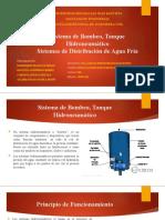 SISTEMA DE BOMBEO, TANQUE HIDRONEUMATICO Y SISTEMA DE AGUA FRIA.pptx