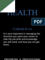 HEALTH Career Plan