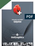 Unigraphics plus Säljstöd