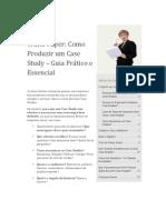 Como Produzir Um Case Study Guia Pratico e Essencial