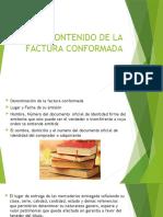 CONTENIDO DE LA FACTURA CONFORMADA