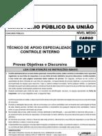 PROVA MPU 2010 TECNICO DE APOIO ESPECIALIZADO/CONTROLE INTERNO