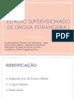 ESTÁGIO SUPERVISIONADO DE LÍNGUA ESTRANGEIRA I