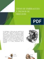 TIPOS DE EMBRAGUES Y FRENOS DE FRICCION