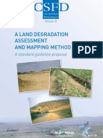 Brabant Pierre, 2010. A land degradation assessment and mapping method. A standard guideline proposal