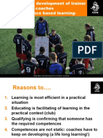 Education and development of trainer coaches