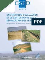 Brabant Pierre, 2010. Une méthode d'évaluation et de cartographie de la dégradation des terres. Proposition de directives normalisée