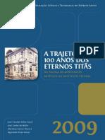 Ifes - A Trajetória de 100 Anos dos Eternos Titãs