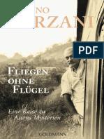 Tiziano Terzani 1995 - Un Indovino Mi Disse - DeU Fliegen Ohne Flugel
