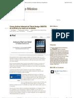 Como Activar Internet de Telcel Amigo GRATIS en el iPad y no morir en el intento | Mac User Group México
