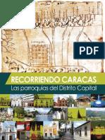 Recorriendo Caracas.Las Parroquias del Distrito Capital