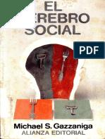 El Cerebro Social - Michael S. Gazzaniga.pdf