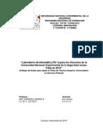 Laboratorio de Informática (Tic´s) para los Discentes de la Universidad Nacional Experimental de la Seguridad núcleo Catia en 2014