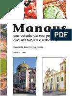 Manaus um estudo de seu patrimonio arquitetônico e urbano 2006_GracieteGuerra.pdf