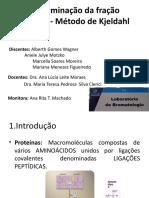 Bromatologia 5-Determinação da fração protéica- Método de Kjeldahl (2)