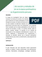 Técnicas de cocción y métodos de conservación en la época prehispánica de la gastronomía peruana.docx