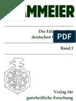 Kammeier, Wilhelm - Die Fälschung Der Deutschen Geschichte Band 1