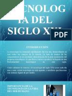 Tecnología del siglo XXI - copia.pptx