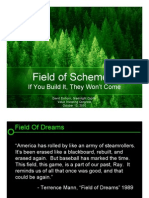 39599307-Field-of-Schemes-If-You-Build-It-They-Won't-Come-David-Einhorn[1]