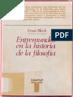 Bloch, E. (1984). Entremundos en La Historia de La Filosofia.pdf