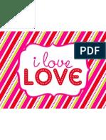 I Love Love Printable