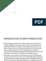 Batch Production 1