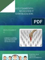 Reclutamiento, Seleccion y Contratacion.