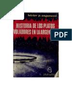 Historia de Los Platos Voladores en La Argentina - Hector Anganuzzi
