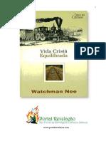 Watchman Nee - Vida Cristã Equilibrada - Watchman Nee.pdf