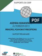 Agenda humanitaire à l'horizon 2015--principes, pouvoir et perceptions