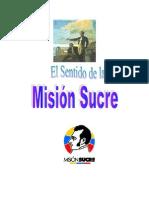 El sentido de la Misión Sucre