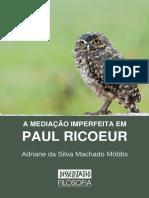 A mediação imperfeita em Paul Ricoeur