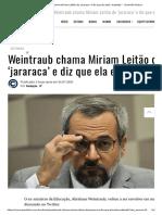 Weintraub chama Miriam Leitão de 'jararaca' e diz que ela está 'acabada' – Conexão Política