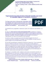 """""""Implementación de una educación hacia el Desarrollo Sostenible en las escuelas de comunidades indígenas en Centroamérica y Suramérica"""""""