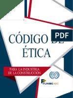 Codigo de Etica de la Industria de la Construcción_tercera edición_2015