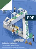Burke, R.,Mussomeli, A., Laaper, S., Hartigan, M., & Sniderman, B. (2017). The smart factory. Responsive, adaptive, connected manufacturing. Deloitte University Press.en.es