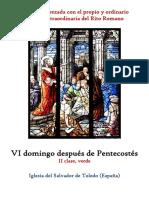 VI Domingo Despues de Pentecostes. Propio y Ordinario de la santa misa