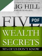 Five Wealth Secrets 96% of Us D - Craig Hill