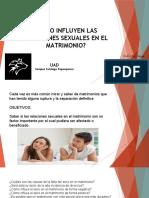CÓMO INFLUYEN LAS RELACIONES SEXUALES EN EL MATRIMONIO