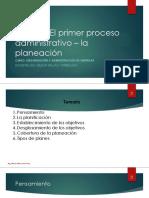 Clase 2 - El primer paso del proceso administrativo_La planeación
