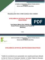Apresentacao TCC INTELIGENCIA ARTIFICIAL EM PROCESSOS INDUSTRIAIS