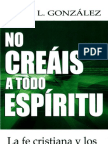 Justo González - No creáis a todo espíritu