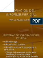 VALORACION DE INFORME PERICIAL