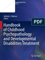 [Autism and Child Psychopathology Series] Johnny L. Matson (eds.) -  Handbook of Childhood Psychopathology and Developmental Disabilities Treatment  (2017, Springer International Publishing).pdf